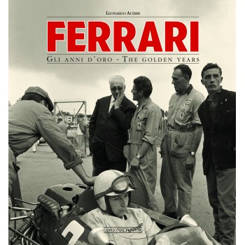 FERRARI Gli anni d'oro/The golden years