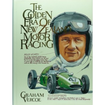 The Golden Age of New Zealand Motor Racing
