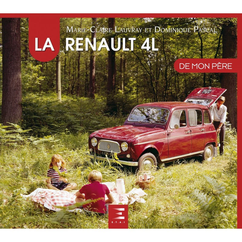 renault 4l de mon p re nouvelle dition librairie. Black Bedroom Furniture Sets. Home Design Ideas