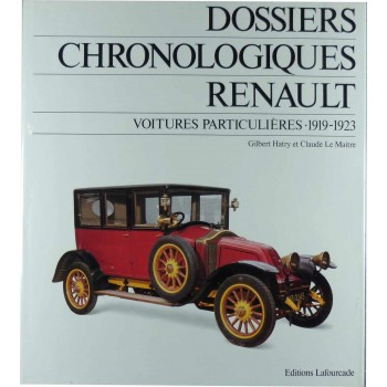 Dossiers chronologiques RENAULT Tome 4 1919-1923