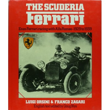 The Scuderia Ferrari, Enzo Ferrari racing with Alfa Romeo 1929 to 1939