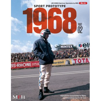 """Sportscar Spectacles by HIRO No.14 : Sport Prototype 1968 PART-02 """"International Championship for Makes """""""