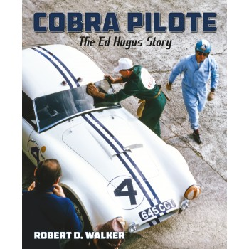 Cobra Pilote - The Ed Hugus Story