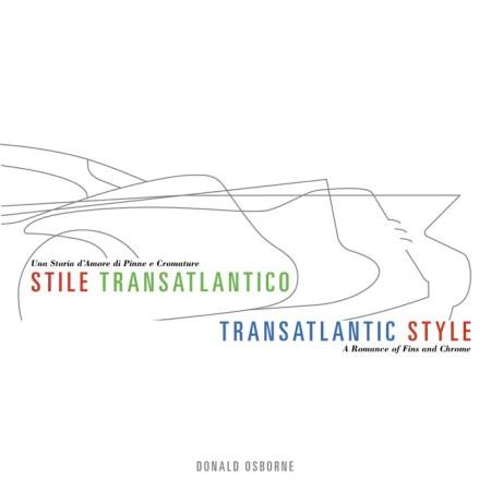 Transatlantic Style/ Stile Transatlantico