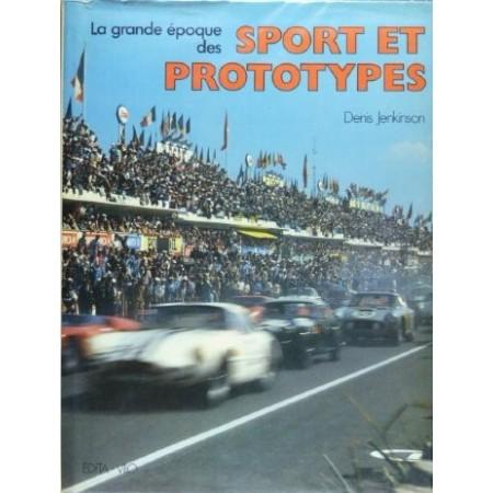Sport et Prototypes (La grande époque des...)