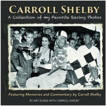 Carroll Shelby: A Collection of My Favorite Racing Photos