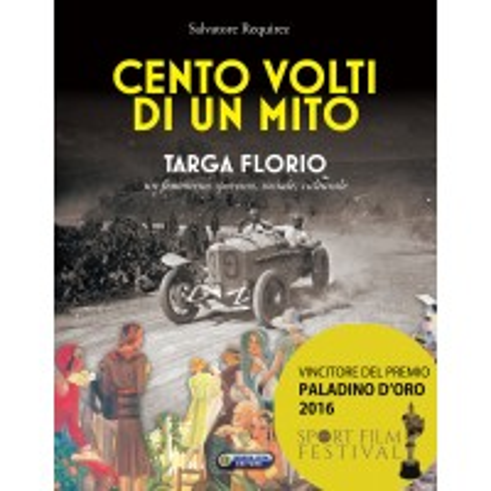Cento volti di un mito, Targa Florio