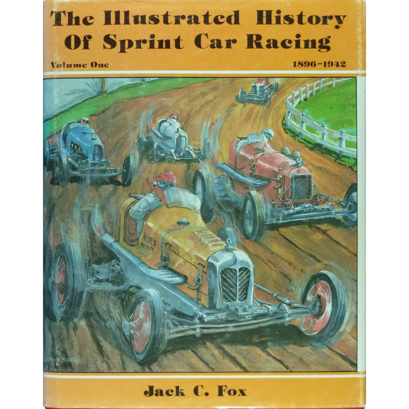 Illustrated History Of Sprint Car Racing