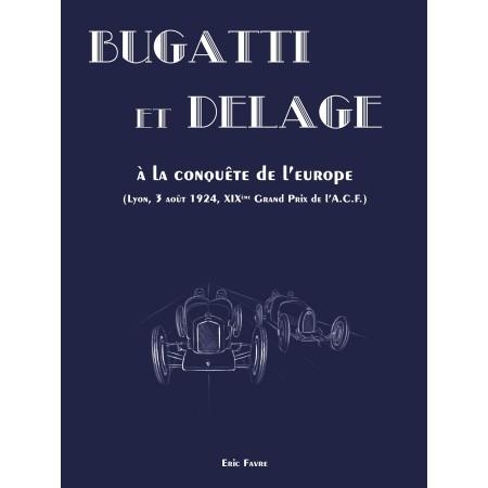 Bugatti et Delage à la conquête de l'Europe - Lyon, 3 août 1924, XIXème Grand Prix de l'A.C.F