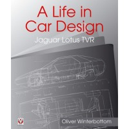 A Life in Car Design: Jaguar, Lotus, TVR