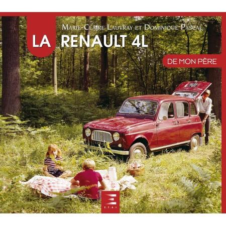 Renault 4L de mon père - Nouvelle édition