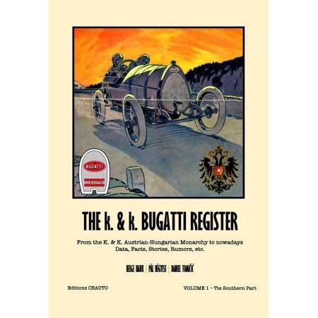 The K. & K. Bugatti Register