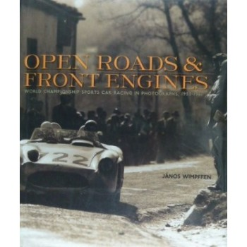 OPEN ROADS AND FRONT ENGINES