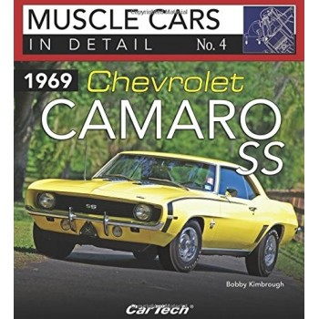 1969 Chevrolet Camaro SS: In Detail No. 4 (Muscle Cars in Detail)