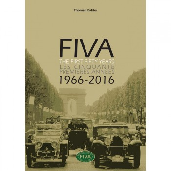 FIVA - THE FIRST 50 YEARS - 1966-2016