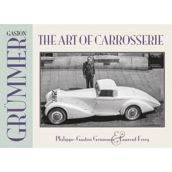 Gaston Grümmer: The Art of Carrosserie