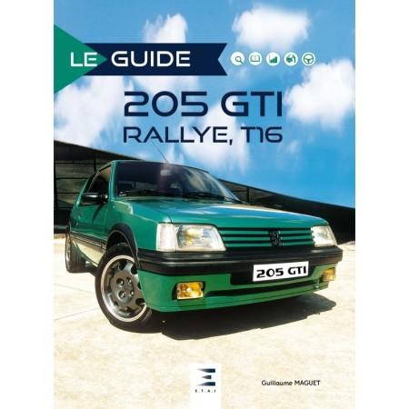 Peugeot 205 GTI et Turbo 16 Le guide