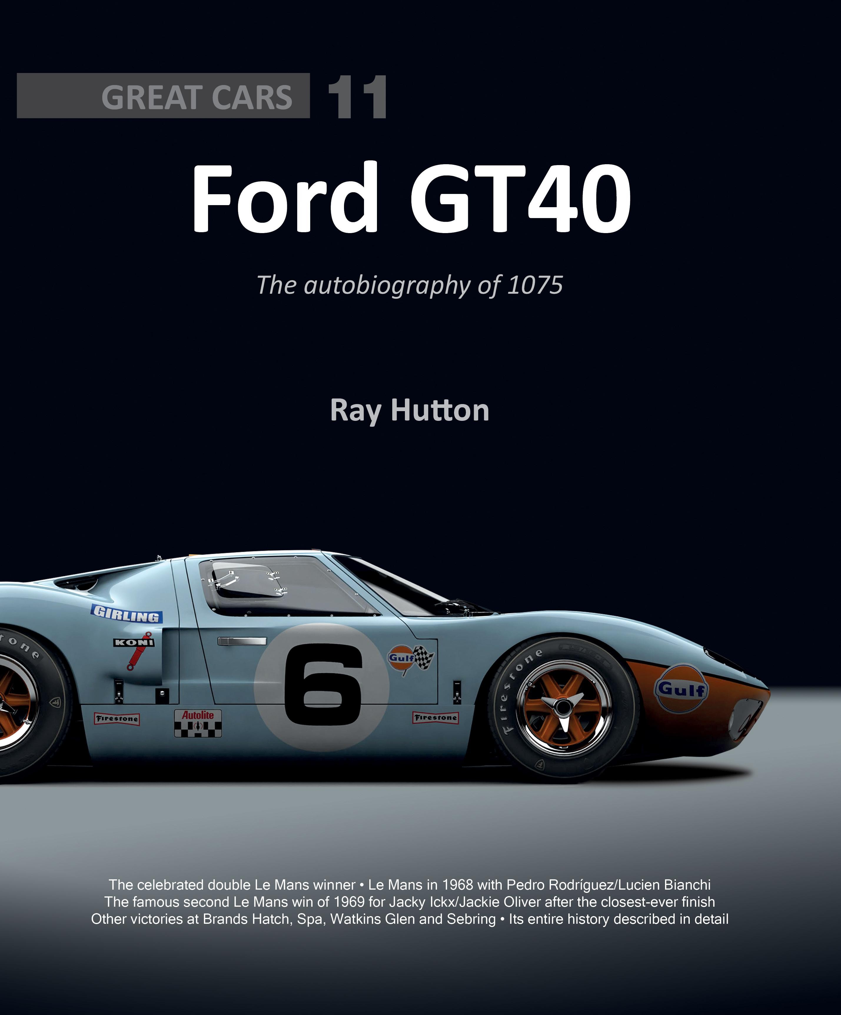 Ford GT40 The Autobiography of 1075 Librairie Motors Mania