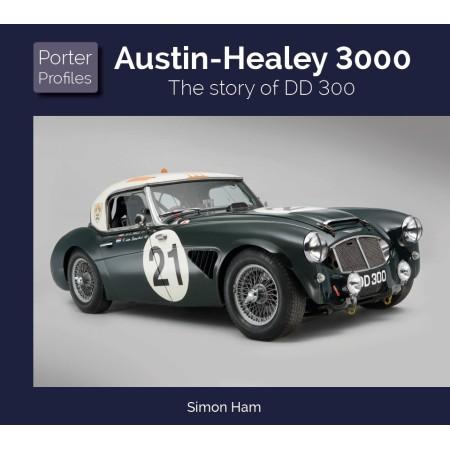 AUSTIN HEALEY The story of DD 300