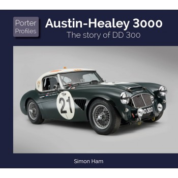 AUSTIN HEALEY The story of DD 300