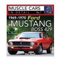 Ford Mustang Boss 429 1969-1970, Muscle Cars in Detail N° 7