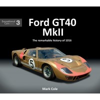 Ford GT40 Mk II, The remarkable history of 1016