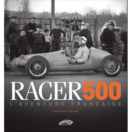 Racer 500, L'aventure française
