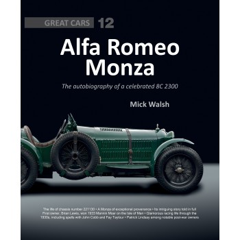 Alfa Romeo Monza The autobiography of a celebrated 8C-2300