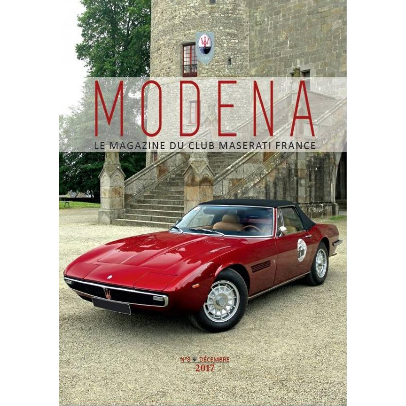 modena n 8 d cembre 2017 magazine du club maserati france librairie motors mania. Black Bedroom Furniture Sets. Home Design Ideas