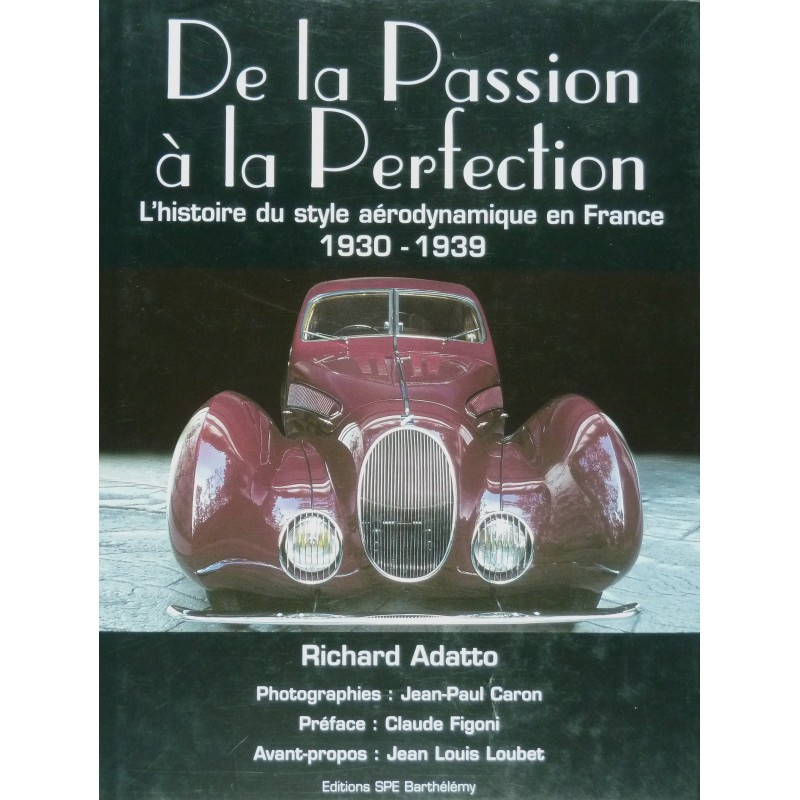 De la Passion à la Perfection