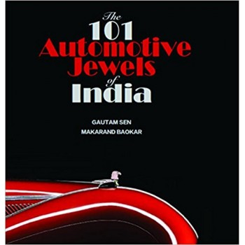 The 101 Automotive Jewels of India