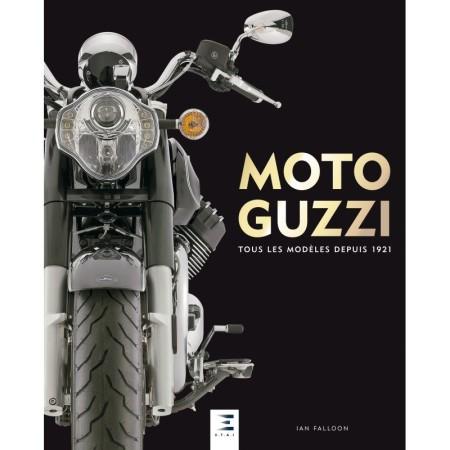 Moto Guzzi, Tous les modèles depuis 1921