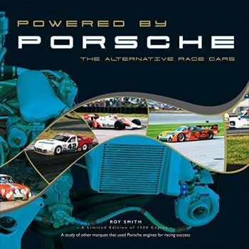 Powered by Porsche, The Alternative Race Cars