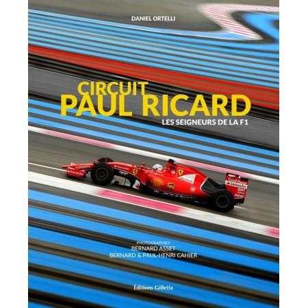 Circuit Paul Ricard les seigneurs de la F1