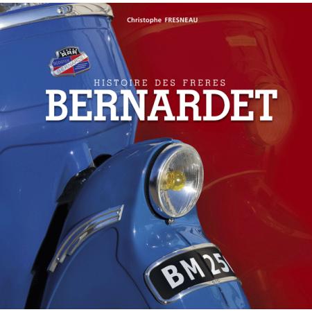 Histoire des frères Bernardet