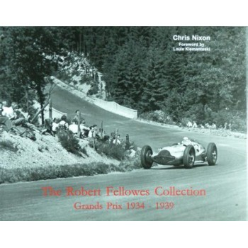 The Robert Fellowes collection Grands Prix 1934-1939