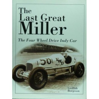 The Last Great Miller The Four Wheel drive Indy Car