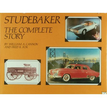 Studebaker The Complete Story