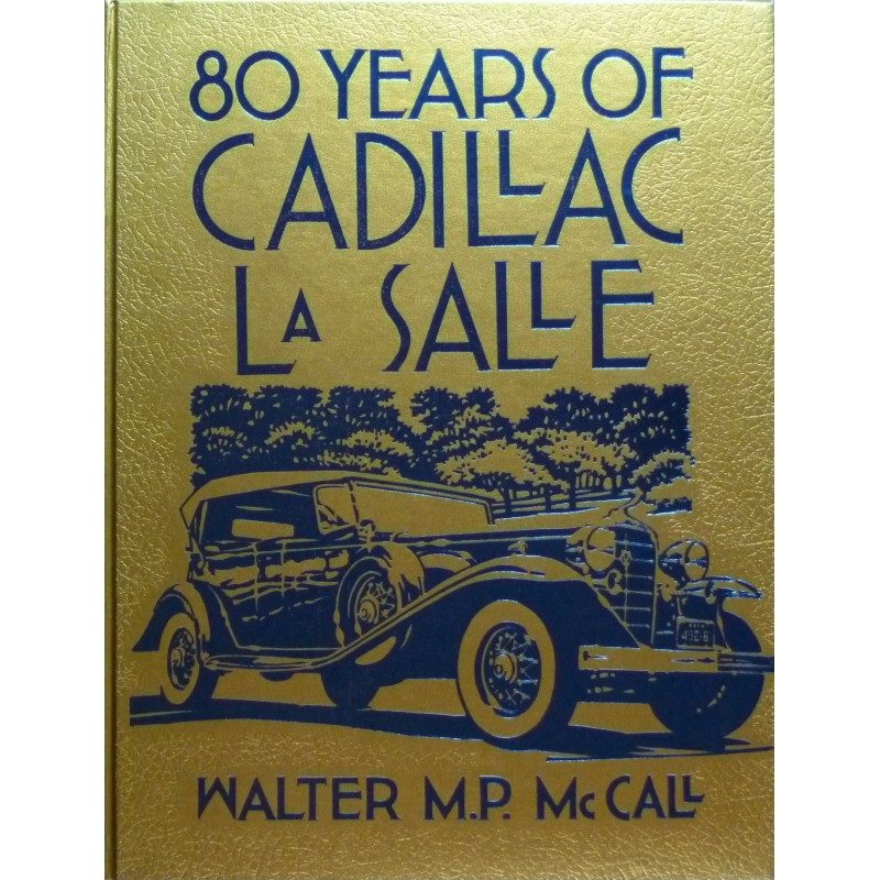 80 Years of Cadillac La Salle