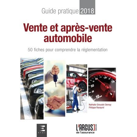 Vente et après-vente automobile, Guide pratique 2018