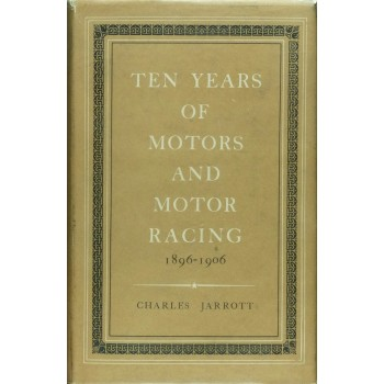 The Years Of Motors and Motor Racing 1896-1906