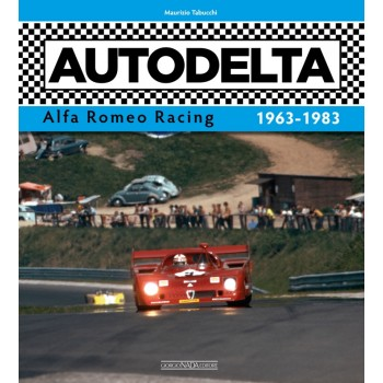 AUTODELTA Alfa Romeo Racing 1963-1983 - English edition