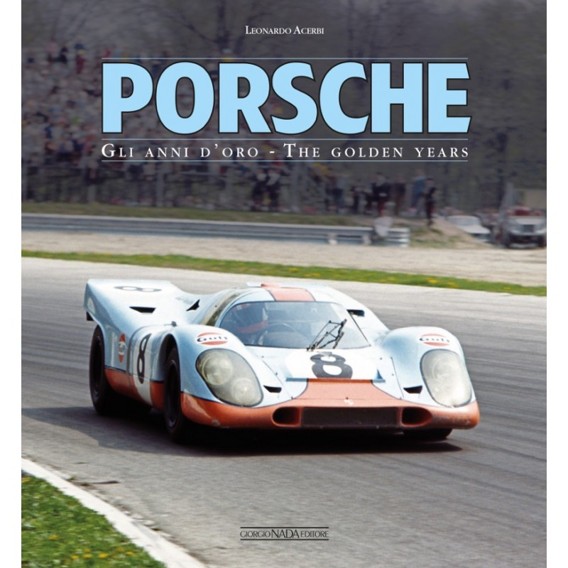 PORSCHE Gli anni d'oro/The golden years