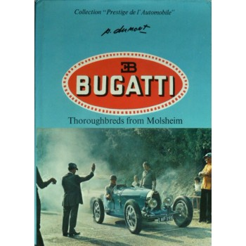 Bugatti Thoroughbreds from Molsheim