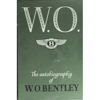 W. O. The Autobiography of W. O. Bentley