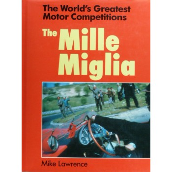 The World's Greatest Competitions :The Mille Miglia