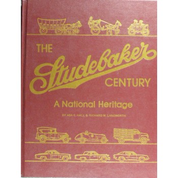 The Studebaker Century A National Heritage