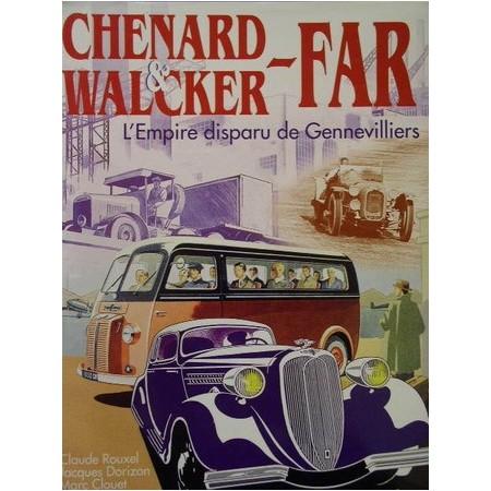 Chenard & Walcker - FAR, L'Empire disparu de Gennevilliers