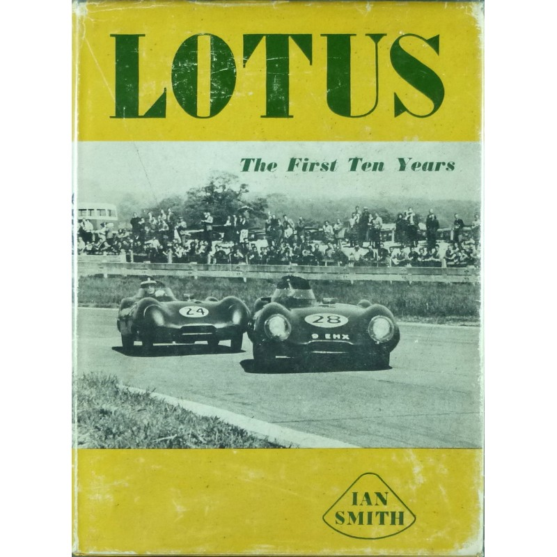 Lotus the first Ten Years