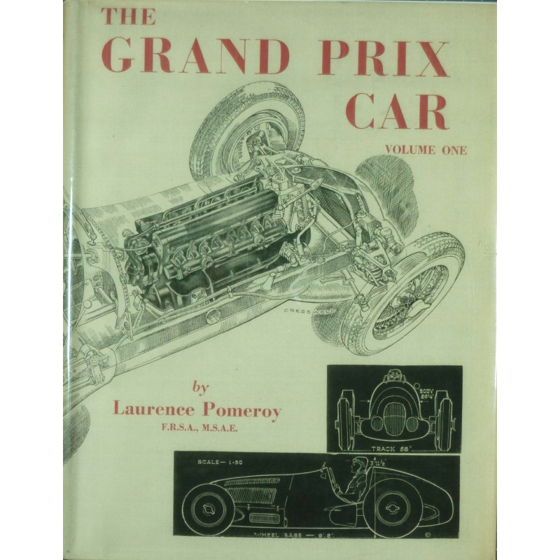 The Grand Prix Car  Volume One and Volume Two